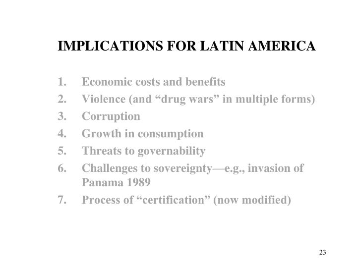 IMPLICATIONS FOR LATIN AMERICA