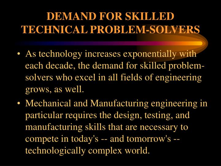 DEMAND FOR SKILLED