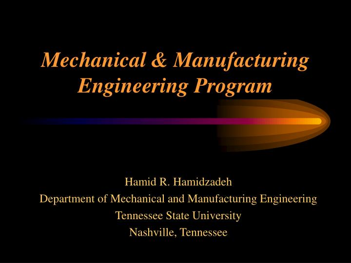 Mechanical manufacturing engineering program