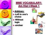 mme vocabulary am hist i week 1