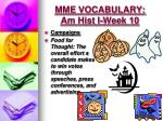 mme vocabulary am hist i week 105