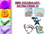 mme vocabulary am hist i week 147