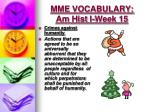 mme vocabulary am hist i week 151