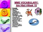 mme vocabulary am hist i week 152