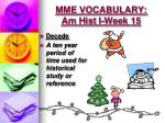 mme vocabulary am hist i week 154