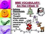 mme vocabulary am hist i week 155