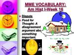 mme vocabulary am hist i week 165