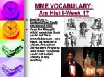 mme vocabulary am hist i week 173