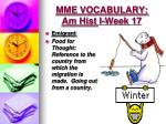 mme vocabulary am hist i week 174