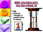 mme vocabulary am hist i week 184