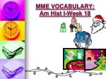 mme vocabulary am hist i week 185