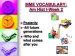 mme vocabulary am hist i week 2