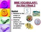 mme vocabulary am hist i week 3
