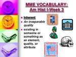 mme vocabulary am hist i week 33