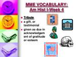 mme vocabulary am hist i week 41
