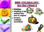 mme vocabulary am hist i week 61