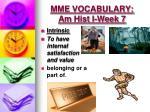 mme vocabulary am hist i week 7