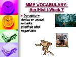 mme vocabulary am hist i week 73