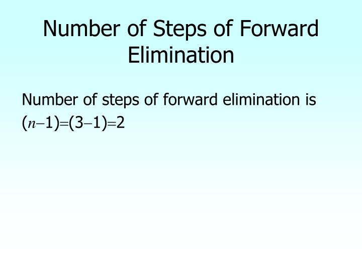 Number of Steps of Forward Elimination
