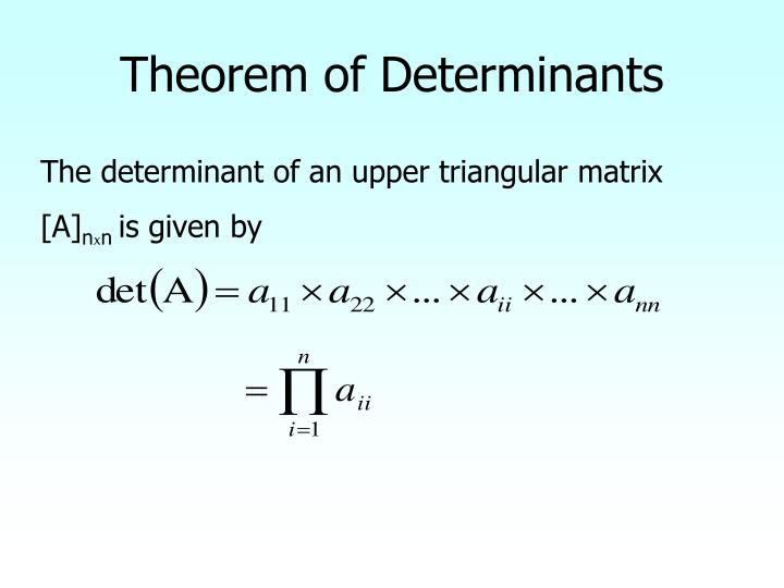 Theorem of Determinants