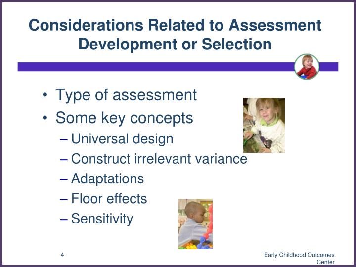 Considerations Related to Assessment Development or Selection