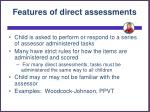 features of direct assessments