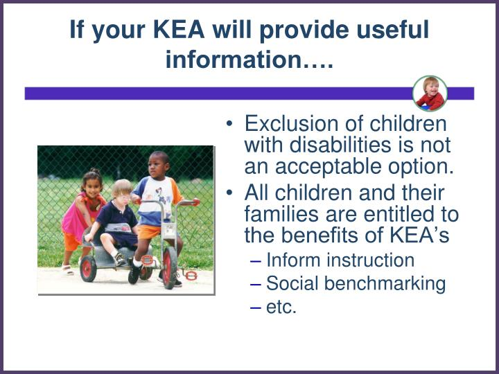 If your KEA will provide useful information….