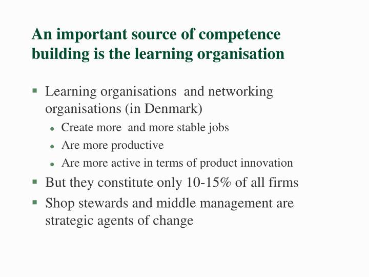 An important source of competence building