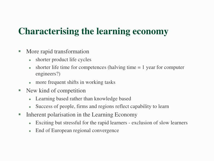 Characterising the learning economy