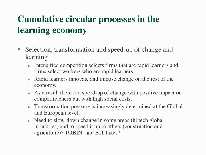 Cumulative circular processes in the learning economy
