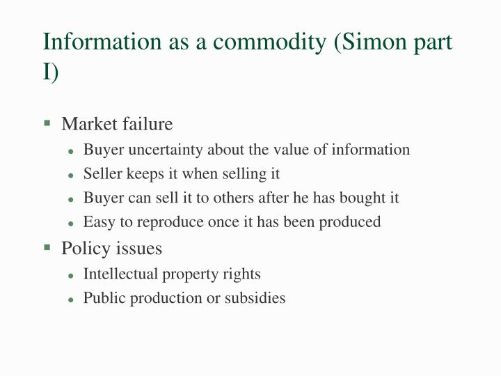 Information as a commodity (Simon part