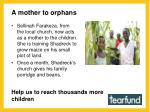 a mother to orphans