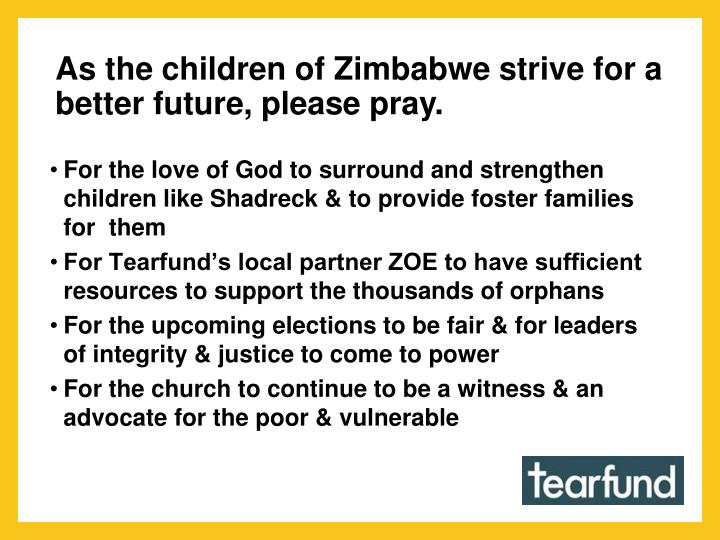 As the children of Zimbabwe strive for a better future, please pray.