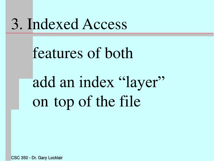 3. Indexed Access