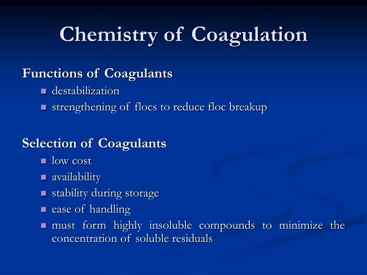 Chemistry of Coagulation