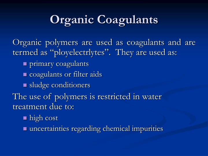 Organic Coagulants