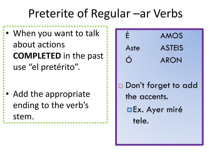 Preterite of Regular –ar Verbs