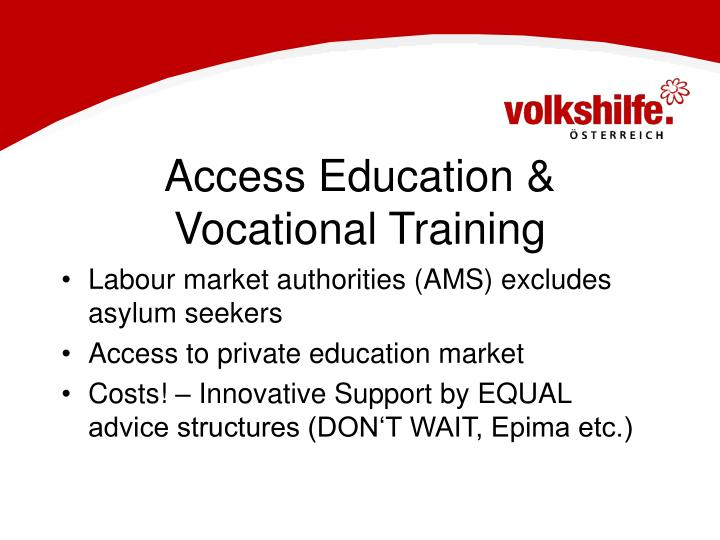 Access Education & Vocational Training