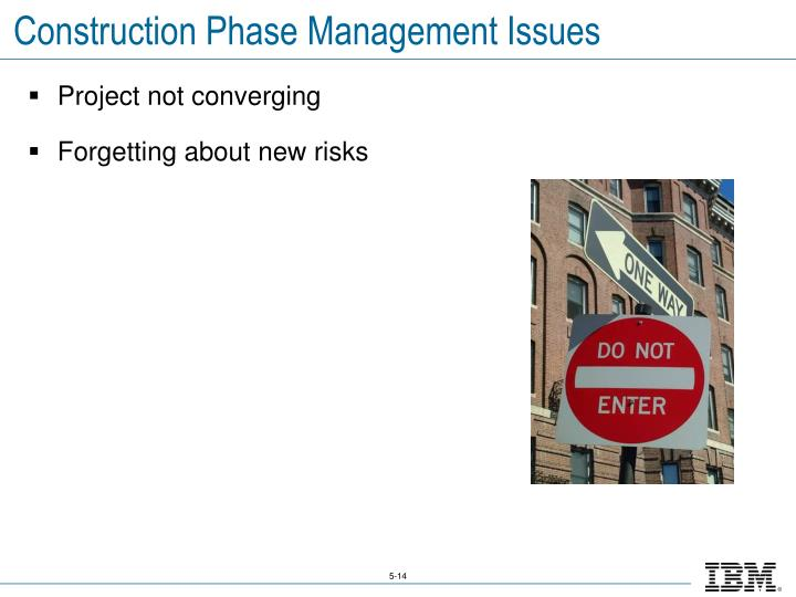 Construction Phase Management Issues
