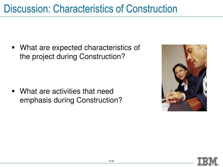 Discussion: Characteristics of Construction