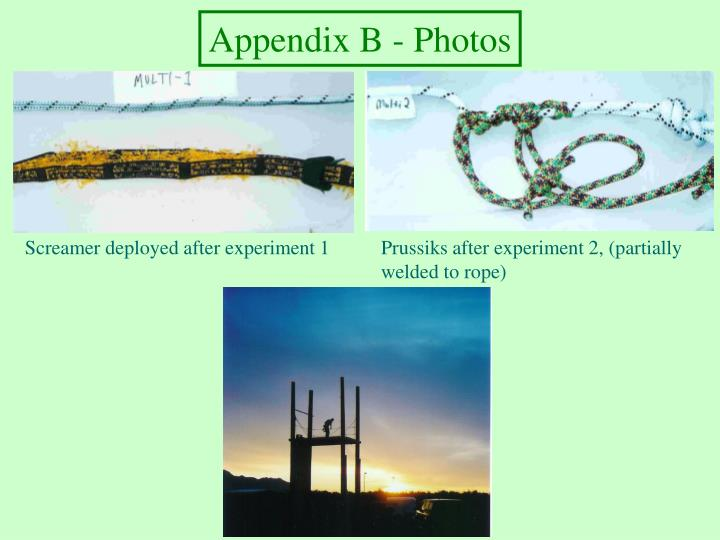 Appendix B - Photos