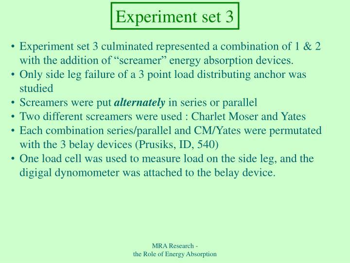 Experiment set 3