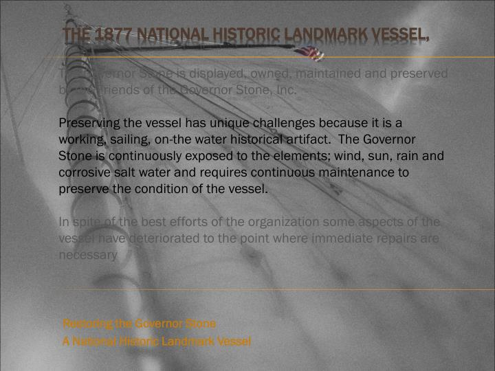 The 1877 National Historic Landmark Vessel,