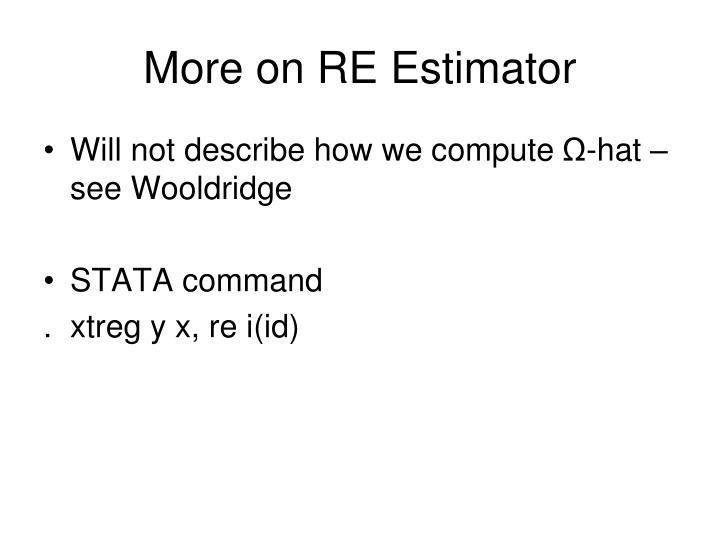 More on RE Estimator