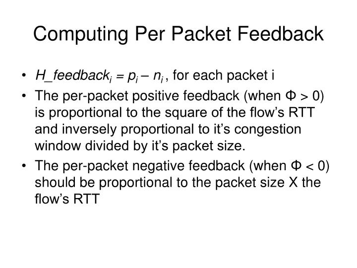 Computing Per Packet Feedback