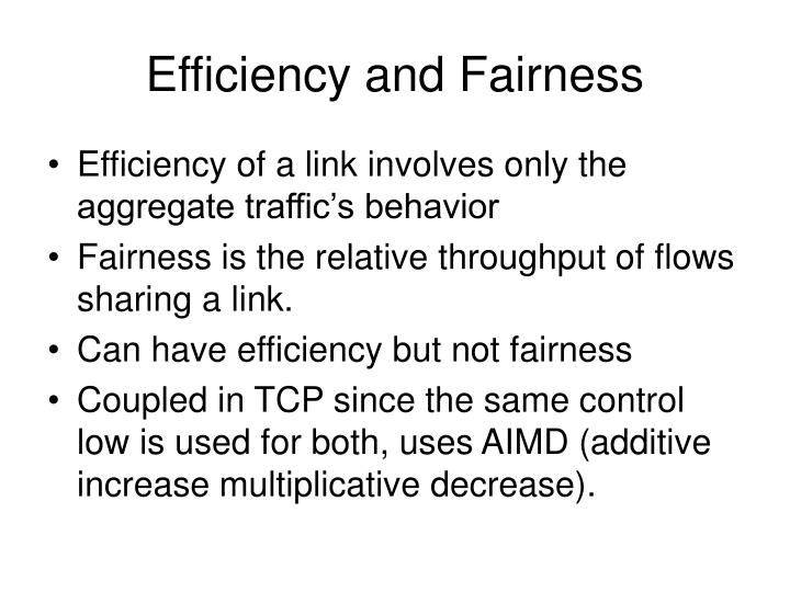 Efficiency and Fairness