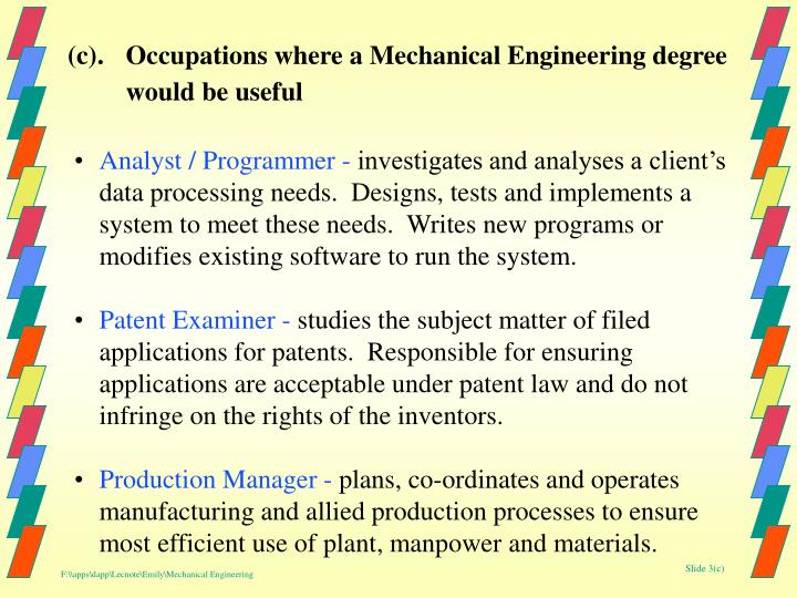 (c).Occupations where a Mechanical Engineering degree would be useful