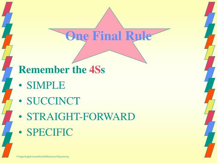 One Final Rule