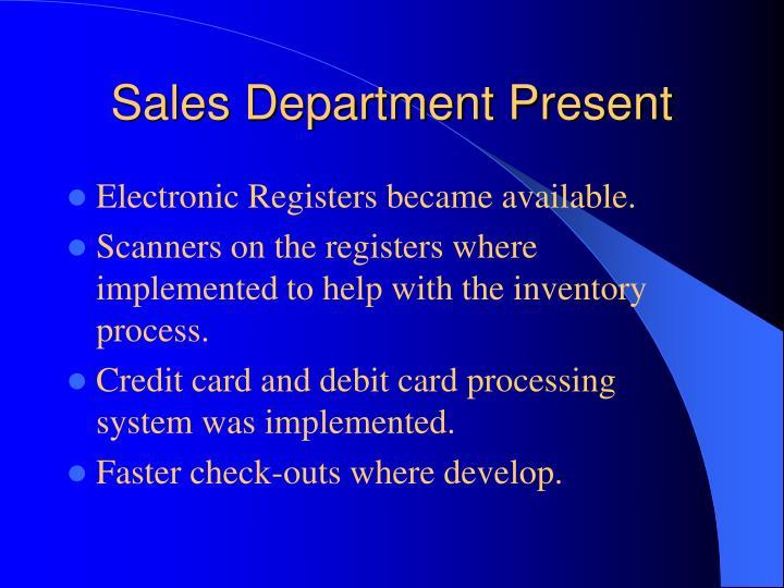 Sales Department Present