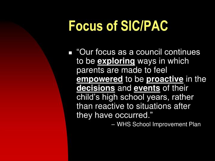 Focus of SIC/PAC